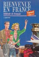 Bienvenue en france. Methode de francais, Tome 2 Episodes 14 a 26