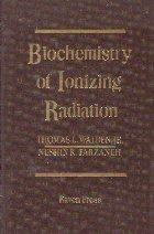 Biochemistry of Ionizing Radiation