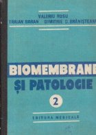 Biomembrane si patologie, Volumul al II-lea