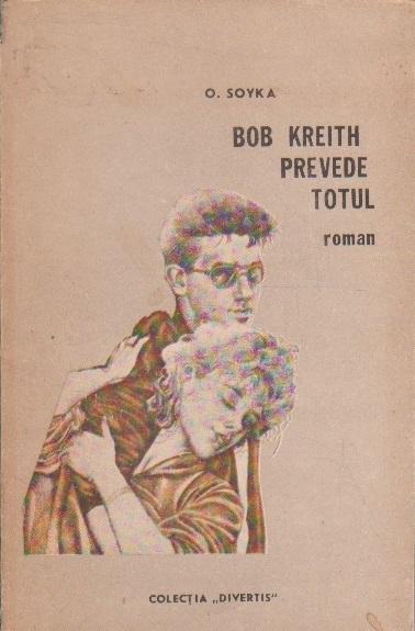 Bob Kreith prevede totul