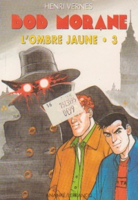 Bob Morane, L ombre jaune, Volumul al III- lea