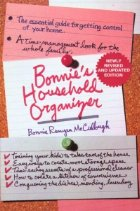 Bonnie's Household Organizer: The Essential Guide for Getting Control of Your Home (Paperback)