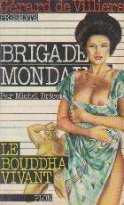 Brigade mondaine Bouddha vivant