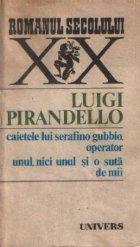 Caietele lui Serafino Gubbio, operator. Unul, nici unul si o suta de mii
