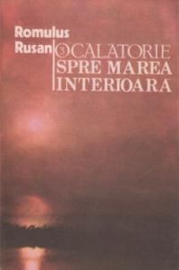 O calatorie spre marea interioara, volumul III