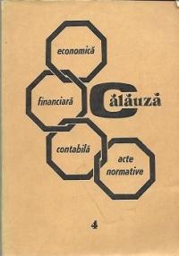 Calauza economica-financiara-contabila, Volumul al IV-lea - Mijloacele banesti