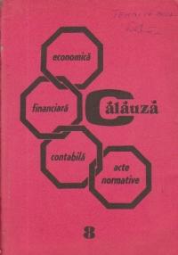 Calauza economica - financiara - contabila, Volumul 8 - Fonduri, finantari, rezultate, preturi si tarife