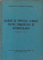 Calauza de protectie a muncii pentru conducatorii de autobasculante