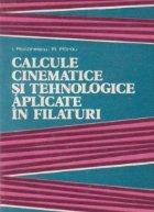 Calcule cinematice si tehnologice aplicate in filaturi