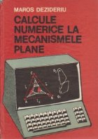 Calcule numerice la mecanismele plane