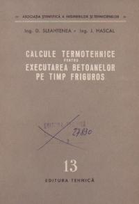 Calcule termotehnice pentru executarea betoanelor pe timp friguros