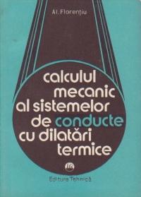 Calculul mecanic al sistemelor de conducte cu dilatari termice