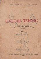 Calculul Tehnic, Editie 1946 - Pentru uzul scoalelor industriale