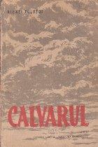 Calvarul, Volumul al III-lea (Editie 1961)