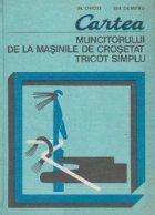 Cartea muncitorului de la masinile de crosetat tricot simplu