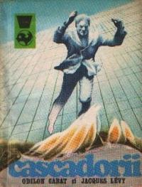 Cascadorii - 50 de ani de cinematograf eroic