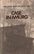 Case amurg