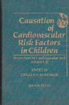 Causation of cardiovascular risk factors in children. Perspectives on cardiovascular risk in early life