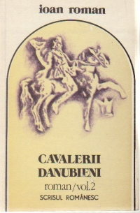 Cavalerii danubieni, Volumul al II-lea