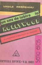 Un caz de iubire la Hollyywood, Volumul al II - lea - Editia a II-a necenzurata