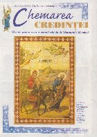 Chemarea credintei - revista pentru copii si parinti editata de Patriarhia Ortodoxa Romana, nr. 83-84, 2000