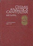 Chimie analitica cantitativa. Volumetria (Editie 1972)