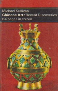 Chinese Art: Recent Discoveries - 64 pages in colour