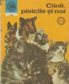 Ciinii, pisicile si noi, Volumul al II-lea