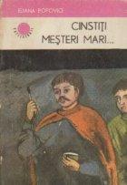 Cinstiti Mesteri Mari...  - Roman istoric