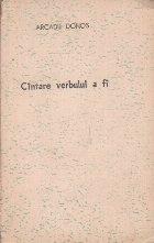 Cintare Verbului A Fi (Cu autograful autorului)