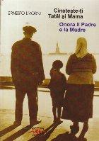 Cinteste-ti Tatal si Mama / Onora il Padre e la Madre (Editie bilingva italiana-romana)