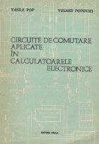 Circuite comutare aplicate calculatoarele electronice