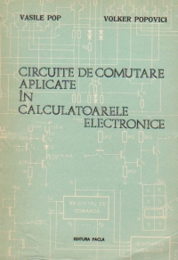 Circuite de comutare aplicate in calculatoarele electronice