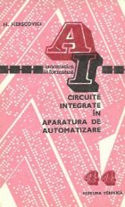 Circuite integrate in aparatura de automatizare
