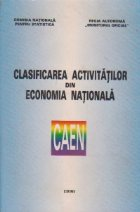 Clasificarea activitatilor din economia nationala - CAEN