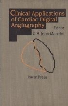 Clinical Applications of cardiac Digital Angiography