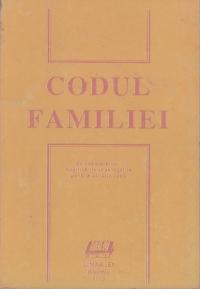 Codul Familiei cu completarile, modificarile si abrogarile pana la 26 iulie 1993