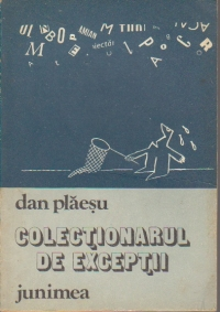 Colectionarul de exceptii - Fantezii satirice