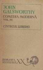 Comedia moderna, volumul al III - lea, Cantecul lebedei