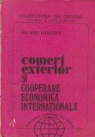 Comert exterior cooperare economica internationala
