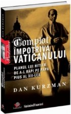 Complot Impotriva Vaticanului Planul lui