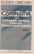 Complotul sau Leonard balbaie contra