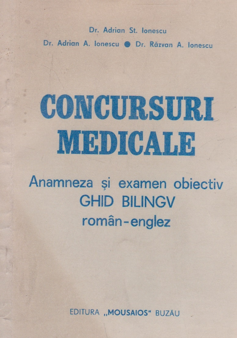 Concursuri medicale. Anamneza si examen obiectiv - Ghid bilingv roman-englez