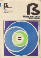 Condensatoare / Capacitors 1978-1979