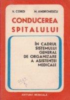 Conducerea spitalului in cadrul sistemului general de organizare a asistentei medicale