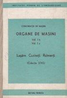 Constructii de masini - Organe de masini (vol. I b, I c) - Lagare. Cuzineti. Rulmenti (Colectie STAS)
