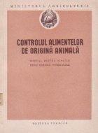 Controlul alimentelor de origina animala - Manual pentru scolile medii tehnice veterinare