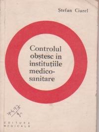 Controlul obstesc in institutiile medico-sanitare