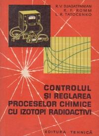 Controlul si reglarea proceselor chimice cu izotopi radioactivi (traducere din limba rusa)