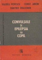Convulsiile si epilepsia la copil